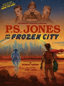 Post image for Off-Off-Broadway Theater Review: P.S. JONES AND THE FROZEN CITY (The New Ohio Theater)