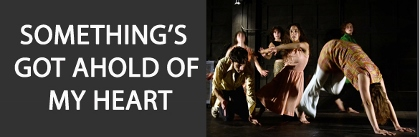 Post image for Off-Off-Broadway/Regional Theater Review: SOMETHING'S GOT AHOLD OF MY HEART (La MaMa)