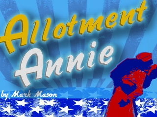 Post image for Chicago Theater Review: ALLOTMENT ANNIE (Strawdog Theater)