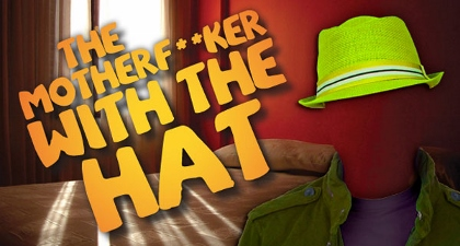 Post image for Regional Theater Review: THE MOTHERFUCKER WITH THE HAT (South Coast Rep)