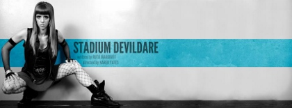 Post image for Chicago Theater Review: STADIUM DEVILDARE (Red Tape Theater)