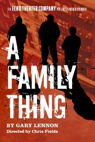 Post image for Los Angeles Theater Review: A FAMILY THING (Echo Theatre Company