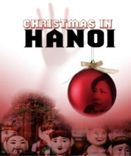 Post image for Los Angeles Theater Review: CHRISTMAS IN HANOI (East West Players)