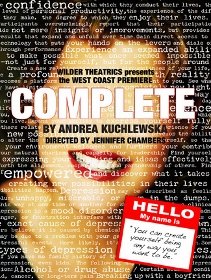 Post image for Los Angeles Theater Review: COMPLETE (Wilder Theatrics at the Matrix Theatre)
