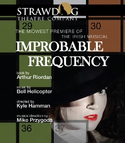 Post image for Chicago Theater Review: IMPROBABLE FREQUENCY (Strawdog Theatre Company)