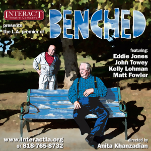 Post image for Los Angeles Theater Review: BENCHED (InterACT at Avery Schreiber)