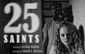 Post image for Chicago Theater Review: 25 SAINTS (Pine Box at Greenhouse Theater Center)