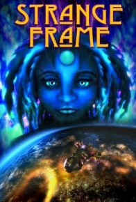 Post image for Film and DVD Review: STRANGE FRAME (directed by G.B. Hajim)