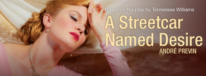 Post image for Regional Opera Review: A STREETCAR NAMED DESIRE (Virginia Opera)