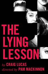 Post image for Off-Broadway Theater Review: THE LYING LESSON (Atlantic Theater Company at the Linda Gross Theater)