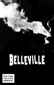 Post image for Off-Broadway Theater Review: BELLEVILLE (New York Theatre Workshop)