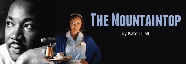 Post image for Bay Area Theater Review: THE MOUNTAINTOP (TheatreWorks in Palo Alto)