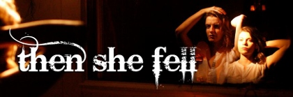 Post image for Off-Broadway Theater Review: THEN SHE FELL (Third Rail Projects at St. Johns in Brooklyn)