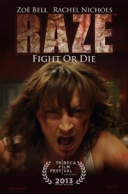 Post image for Film Review: RAZE (directed by Josh Waller / World premiere at Tribeca Film Festival)