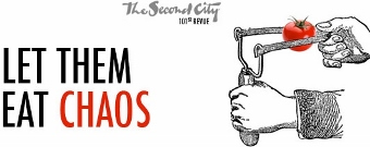 Post image for Chicago Theater Review: LET THEM EAT CHAOS (The Second City)
