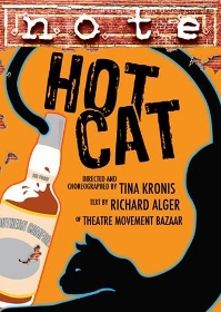 Post image for Los Angeles Theater Review: HOT CAT (Theatre of NOTE with Theatre Movement Bazaar)