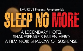 Post image for Off-Broadway Theater Review: SLEEP NO MORE (Punchdrunk Theatre Company)