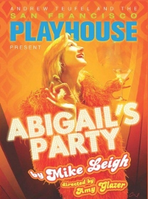 Post image for San Francisco Theater Review: ABIGAIL'S PARTY (San Francisco Playhouse)