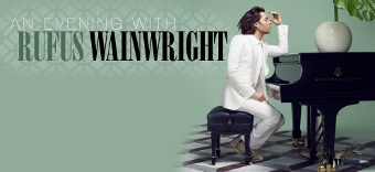 Post image for Los Angeles Concert Review: AN EVENING WITH RUFUS WAINWRIGHT (Valley Performing Arts Center in Northridge)
