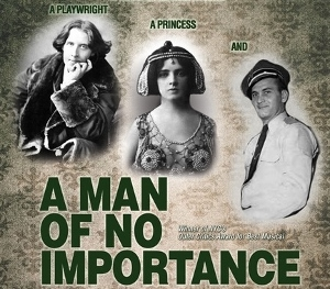 Post image for Los Angeles Theater Review: A MAN OF NO IMPORTANCE (Elephant Stages / Hollywood Fringe)