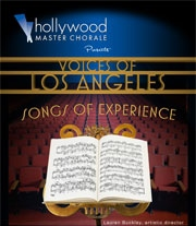 Post image for Los Angeles Music Review: VOICES OF LOS ANGELES: SONGS OF EXPERIENCE (Hollywood Master Chorale)