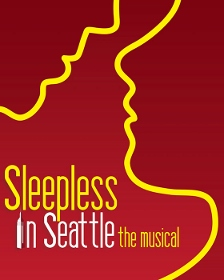 Post image for Los Angeles Theater Review: SLEEPLESS IN SEATTLE: THE MUSICAL (The Pasadena Playhouse)