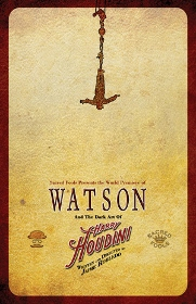 Post image for Los Angeles Theater Review: WATSON AND THE DARK ART OF HARRY HOUDINI (Sacred Fools)