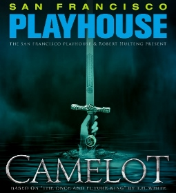 Post image for San Francisco Theater Preview: CAMELOT (San Francisco Playhouse)
