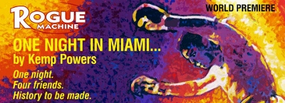 Post image for Los Angeles Theater Review: ONE NIGHT IN MIAMI… (Rogue Machine)