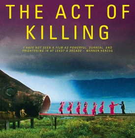 Post image for Documentary Review: THE ACT OF KILLING (directed by Joshua Oppenheimer; co-directed by Anonymous & Christine Cynn)