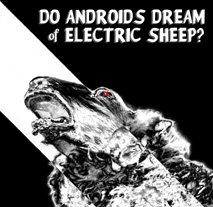 Post image for Los Angeles Theater Review: DO ANDROIDS DREAM OF ELECTRIC SHEEP? (Sacred Fools)