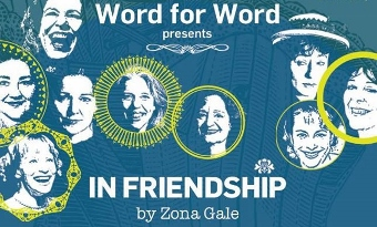 Post image for San Francisco Theater Review: IN FRIENDSHIP: STORIES BY ZONA GALE (Word for Word)