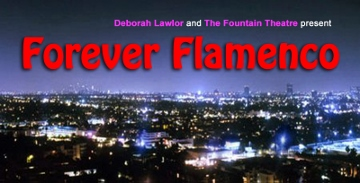 "Post image for Los Angeles Theater Review: FOREVER FLAMENCO! ""TO PAINT A WOMAN"" (Fountain Theatre)"