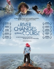 Post image for Film Review: A RIVER CHANGES COURSE (directed by Kalyanee Mam)
