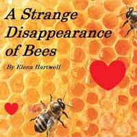 Post image for Los Angeles Theater Review: A STRANGE DISAPPEARANCE OF BEES (Raven Playhouse)