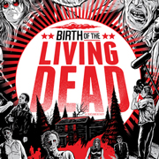 Post image for Documentary Film Review: BIRTH OF THE LIVING DEAD (directed by Rob Kuhns)