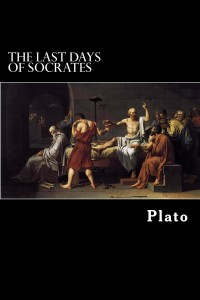 Book Cover of Plato's THE LAST DAYS OF SOCRATES.