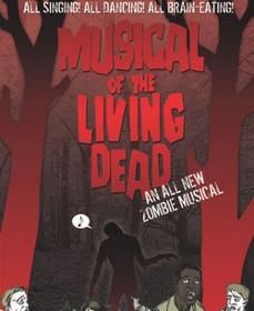 Post image for Chicago Theater Review: THE MUSICAL OF THE LIVING DEAD (The Cowardly Scarecrow Theatre Company at Stage 773)