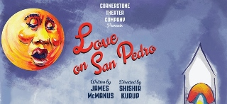 Post image for Los Angeles Theater Review: LOVE ON SAN PEDRO (Cornerstone at LA Mission)