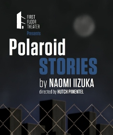 Post image for Chicago Theater Review: POLAROID STORIES (First Floor Theater)