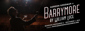 Post image for Los Angeles Theater Review: BARRYMORE (Good People Theater Company)