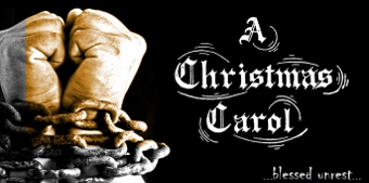 Post image for Off-Off-Broadway Theater Review: A CHRISTMAS CAROL (…blessed unrest…at the Interart Theatre)