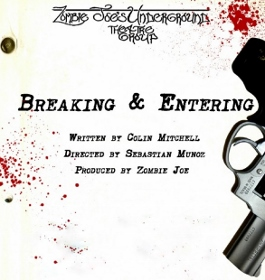 Post image for Los Angeles Theater Review: BREAKING AND ENTERING (Zombie Joe's Underground)