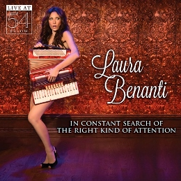 Post image for CD Review/Cabaret: IN CONSTANT SEARCH OF THE RIGHT KIND OF ATTENTION: LIVE AT 54 BELOW (Laura Benanti)
