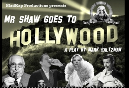 Post image for Chicago Theater Review: MR. SHAW GOES TO HOLLYWOOD (MadKap Productions at Greenhouse)