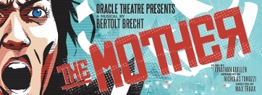 Post image for Chicago Theater Remount: THE MOTHER (Oracle)