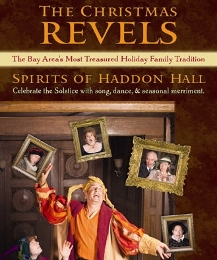 Post image for Bay Area Theater Review: THE CHRISTMAS REVELS: SPIRITS OF HADDON HALL (Scottish Rite Theater)