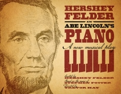 Post image for Los Angeles Theater Review: ABE LINCOLN'S PIANO (Geffen Playhouse)