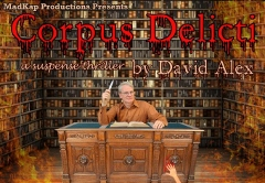 Post image for Chicago Theater Review: CORPUS DELICITI (MadKap Productions at Greenhouse Theater Center)