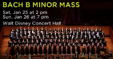Post image for Los Angeles Music Preview: BACH'S B MINOR MASS (Los Angeles Master Chorale at Disney Hall)